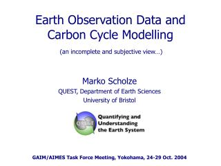 Earth Observation Data and  Carbon Cycle Modelling