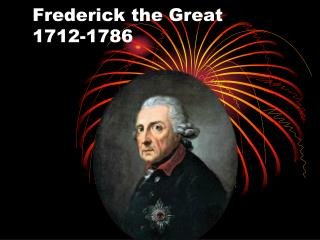 Frederick the Great 1712-1786