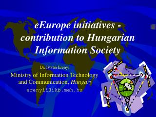 eEurope initiatives -contribution to Hungarian Information Society