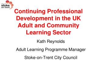 Continuing Professional Development in the UK Adult and Community Learning Sector