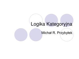 Logika Kategoryjna