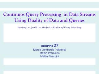 Continuos Query Processing  in Data Streams Using Duality of Data and Queries