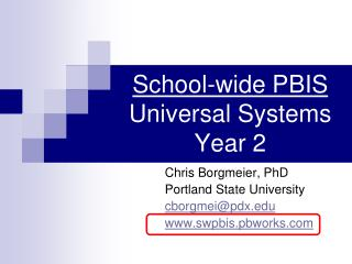 School-wide PBIS Universal Systems Year 2
