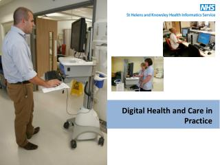 Digital Health and Care in Practice