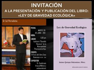 INVITACIÓN A LA PRESENTACIÓN  Y PUBLICACIÓN DEL LIBRO: «LEY DE GRAVEDAD ECOLÓGICA»