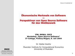 Ökonomische Merkmale von Software — Perspektiven von Open Source Software für den Wettbewerb