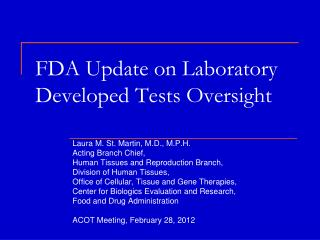 FDA Update on Laboratory Developed Tests Oversight