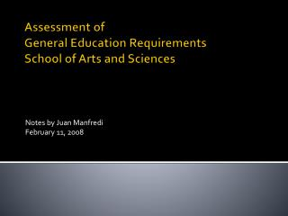 Assessment  of General Education Requirements  School of Arts and Sciences