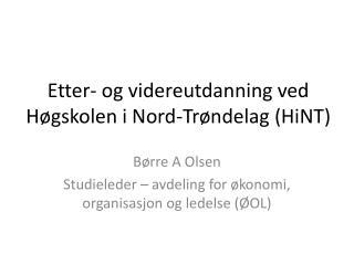 Etter- og videreutdanning ved Høgskolen i Nord-Trøndelag (HiNT)