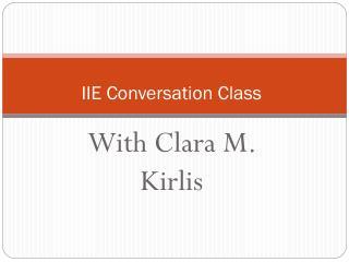 IIE Conversation Class