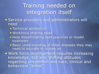 Training needed on  integration itself