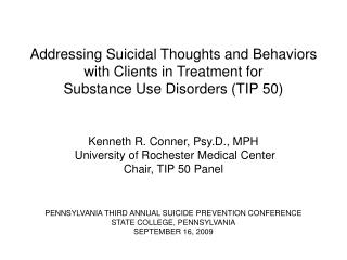 PENNSYLVANIA THIRD ANNUAL SUICIDE PREVENTION CONFERENCE STATE COLLEGE, PENNSYLVANIA