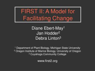 FIRST II: A Model for Facilitating Change