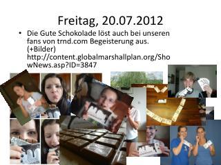 Freitag, 20.07.2012