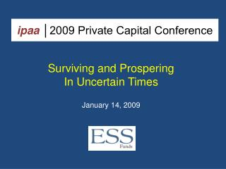 ipaa │2009 Private Capital Conference