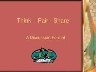 Think � Pair - Share