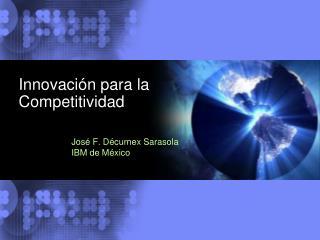 Innovación para la  Competitividad