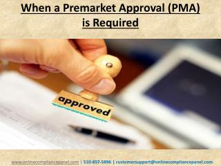 When a Premarket Approval (PMA) is Required