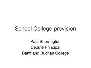 School College provision