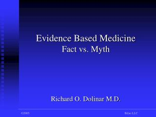 Evidence Based Medicine Fact vs. Myth