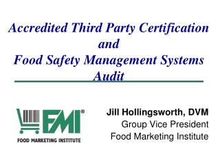 Accredited Third Party Certification and  Food Safety Management Systems Audit