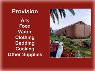 Provision Ark Food Water Clothing Bedding Cooking Other Supplies