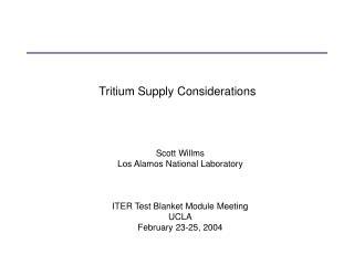 Tritium Supply Considerations