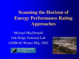 Scanning the Horizon of Energy Performance Rating Approaches