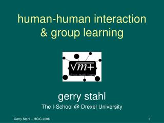 human-human interaction & group learning