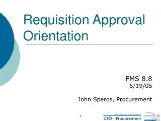 Requisition Approval Orientation