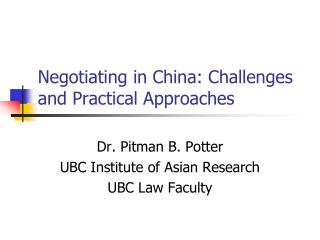 Negotiating in China: Challenges and Practical Approaches