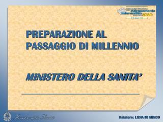 PREPARAZIONE AL PASSAGGIO DI MILLENNIO