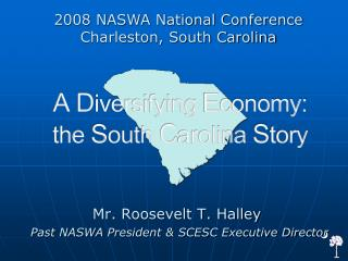 A Diversifying Economy: the South Carolina Story