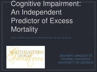 Cognitive Impairment: An Independent Predictor of Excess Mortality