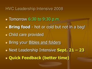 HVC Leadership Intensive 2008