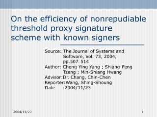On the efficiency of nonrepudiable threshold proxy signature scheme with known signers
