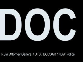 DOC NSW Attorney General / UTS / BOCSAR / NSW Police