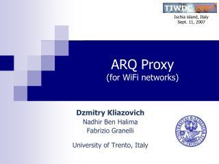 ARQ Proxy (for WiFi networks)