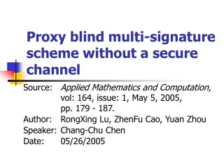 Proxy blind multi-signature scheme without a secure channel