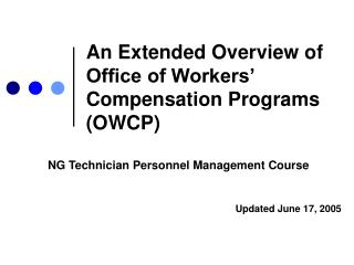 An Extended Overview of Office of Workers' Compensation Programs (OWCP)
