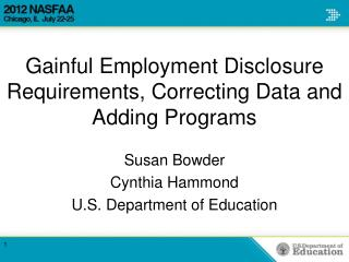 Gainful Employment Disclosure Requirements, Correcting Data and Adding Programs