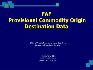 FAF  Provisional Commodity Origin Destination Data