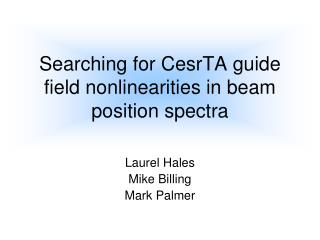 Searching for CesrTA guide field nonlinearities in beam position spectra