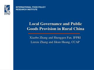 Local Governance and Public Goods Provision in Rural China