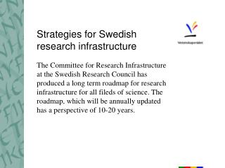 Strategies for Swedish  research infrastructure