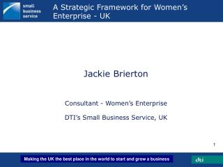 A Strategic Framework for Women's Enterprise - UK