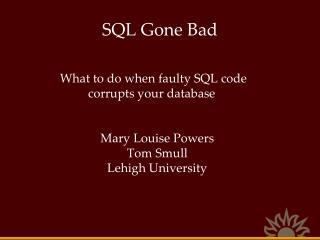 SQL Gone Bad