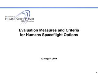 Evaluation Measures and Criteria for Humans Spaceflight Options