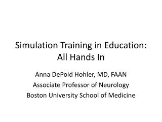 Simulation Training in Education: All Hands In