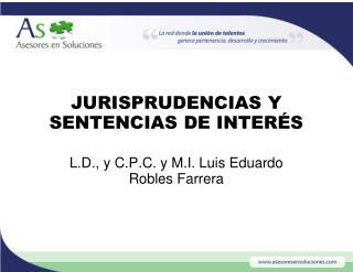 JURISPRUDENCIAS Y SENTENCIAS DE INTER�S
